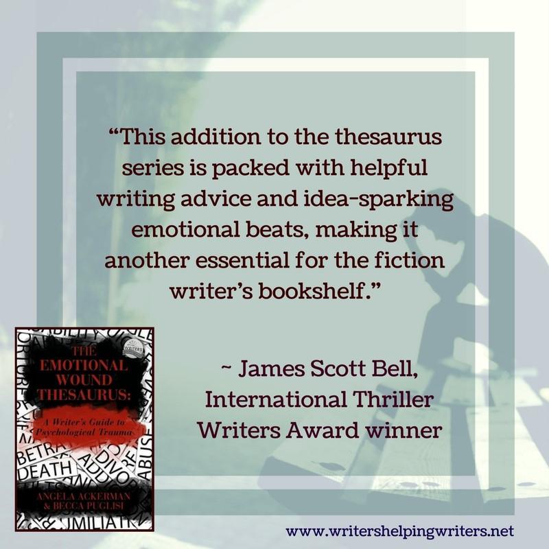 Emotional Wound Thesaurus ~ WRITERS HELPING WRITERS®